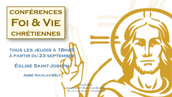 Rentrée 2021 Bruxelles, conférences de vie chrétienne